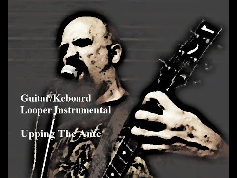 Acoustic Guitar/Keyboard Looper Instrumental - Upping The Ante (Live Performance)
