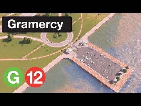Cities Skylines: Gramercy | Episode 12 - Parkway and Pier