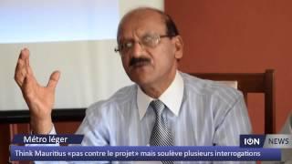 Think Mauritius «pas contre le projet» de métro léger mais soulève plusieurs interrogations