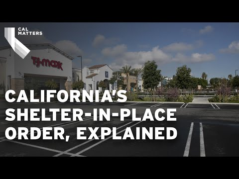 California's shelter-in-place order, explained