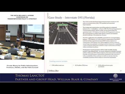 Public-Private Partnerships: Lipinski Symposium On Transportation Policy & Strategy 2013