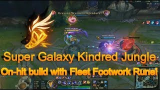Super Galaxy Kindred Jungle | On-hit Build | Fleet Footwork [Full Game]