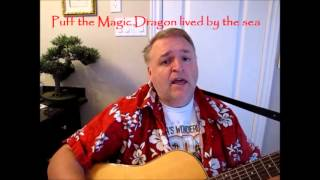 Puff The Magic Dragon (Cover)- Sing along with lyrics