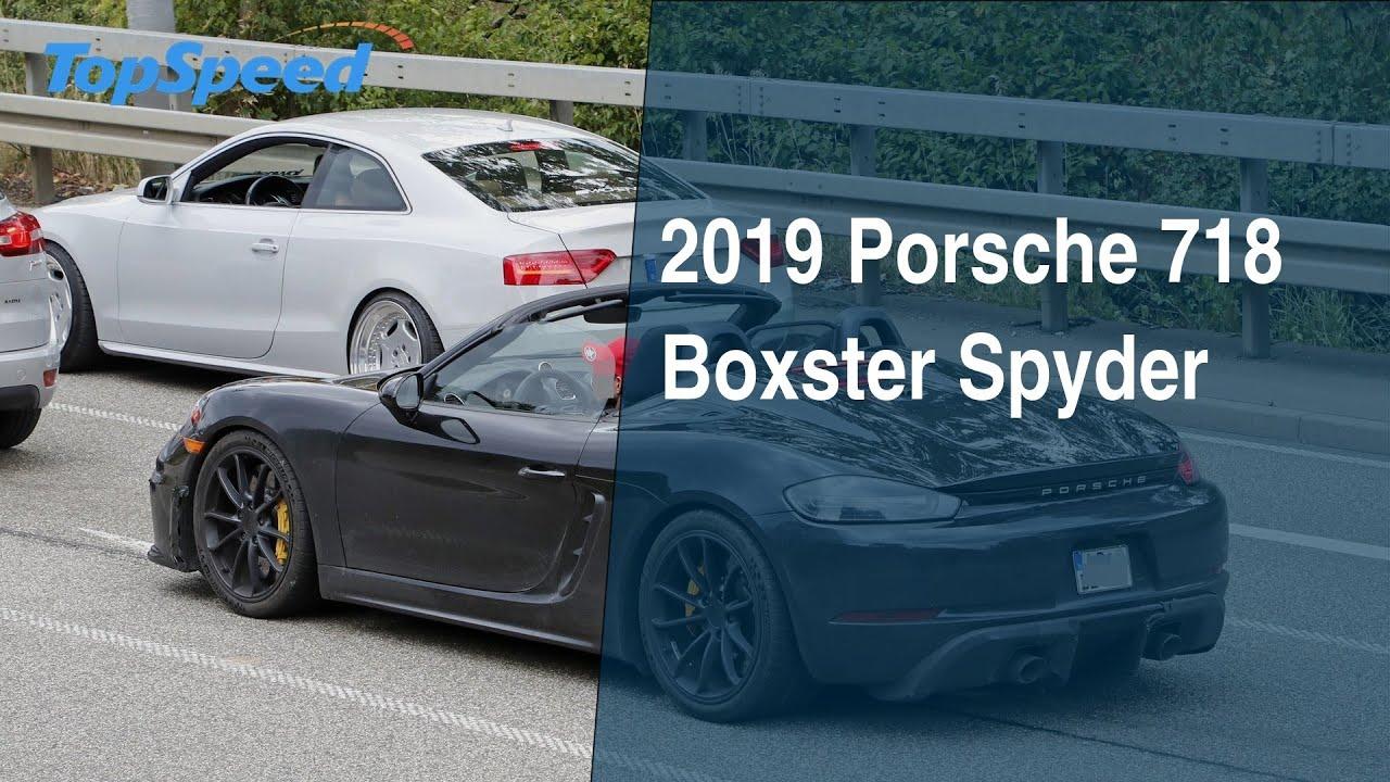 2019 Porsche 718 Boxster Spyder Youtube