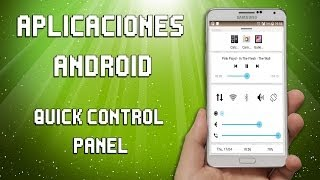 Apps Android-Quick Control Panel (Ajustes Rápidos)
