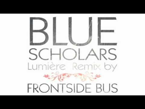 Blue Scholars   Lumière (Frontside Bus Remix)