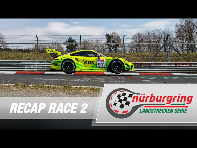 Recap Rennen 2 Nürburgring Langstrecken-Serie (NLS)