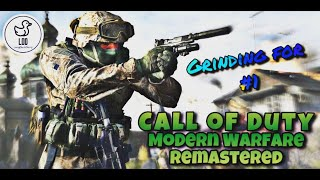 Playing Call Of Duty Modern Warfare Remastered Grinding For 1 In The World