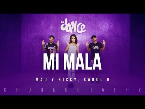 Mi Mala - Mau Y Ricky, Karol G | FitDance Life (Coreografía) Dance Video