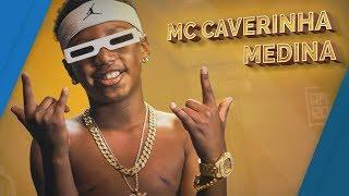 MC Caverinha - Medina [ Rap Box Ep.155 ]
