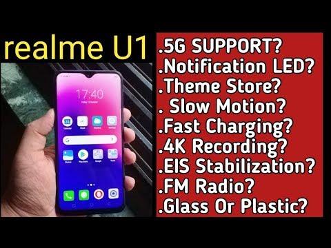 Realme U1: 5G Support,Notification Led,Fast Charging,4K Rec,EIS,Sensors & More [Hindi]