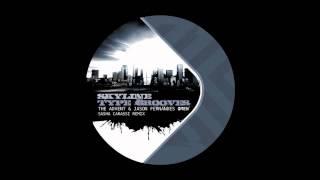 The Advent & Jason Fernandes - Omen (Sasha Carassi Remix) [Skyline Type Grooves]