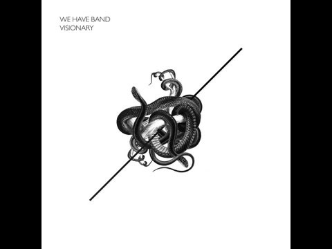 We Have Band - Visionary (Official Audio)
