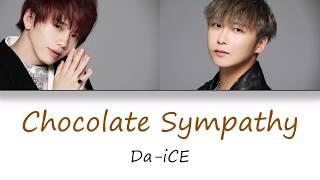 Download Lagu Da-iCE -「Chocolate Sympathy」Color-Coded Lyrics [Kanji/Romaji/English Translation] mp3
