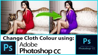 Adobe Photoshop cc Tutorial: Change clothes color  [in Hindi] - 2017