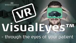 VR video VisualEyes™ 3rd Gen - Through the eyes of your patient