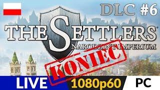 THE SETTLERS 6: Wschodnie Królestwa (DLC) ???? LIVE ⚔️ Misja 8 - koniec gry - Pierwsze podejście :) - Na żywo