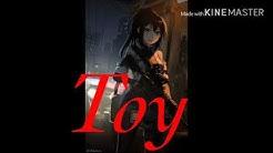Toy (nightcore version)