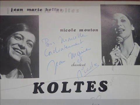 Jean Marie Koltes & Nicole Mouton / Chantent Koltes / face B / 1978