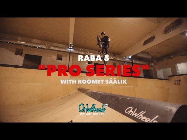 Raba5 Pro Series Ep. 06 - Roomet Säälik (2019)