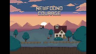 Newfound Courage OST | Main Theme