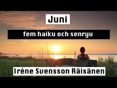 Juni diktvideo av poeten Iréne Svensson Räisänen