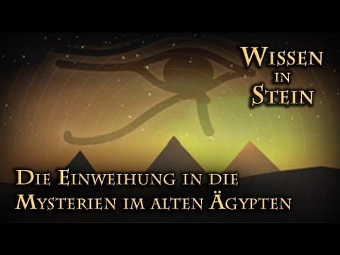 Wissen in Stein IV (Die Einweihung in die Mysterien im alten Ägypten)