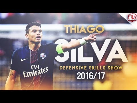 Thiago Silva 2017 ● Brazilian Power ● Defensive Skills Show ● HD