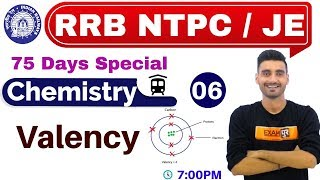 Class 06 |#RRB NTPC 75 Days Special/JE || Science (विज्ञान) Chemistry || By Vivek Sir|| Valence