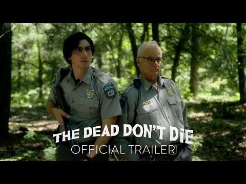 Lori Bradley - The Dead Don't Die looks....hilarious