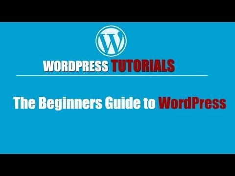Wordpress tutorial | How to use wordpress | The Beginners Guide to WordPress