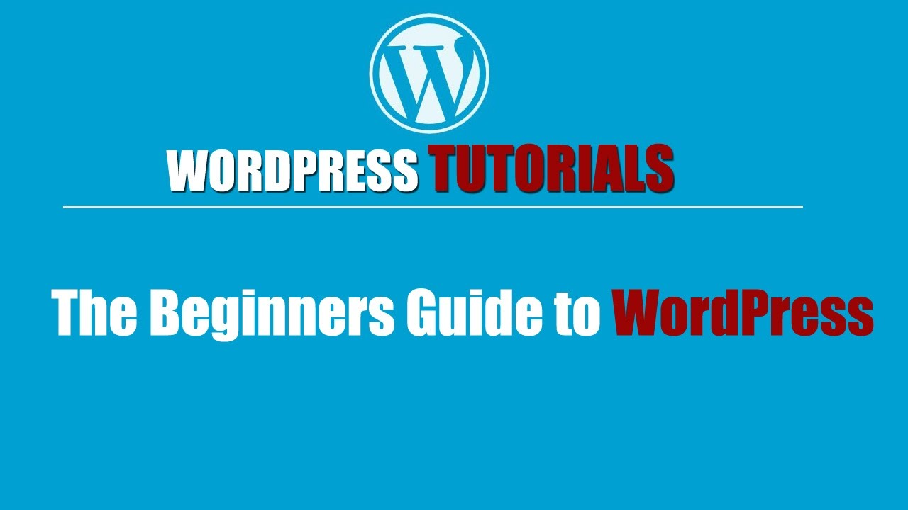 wordpress tutorial how to use wordpress the beginners guide to rh youtube com wordpress basic tutorial pdf complete guide wordpress tutorial pdf complete guide download