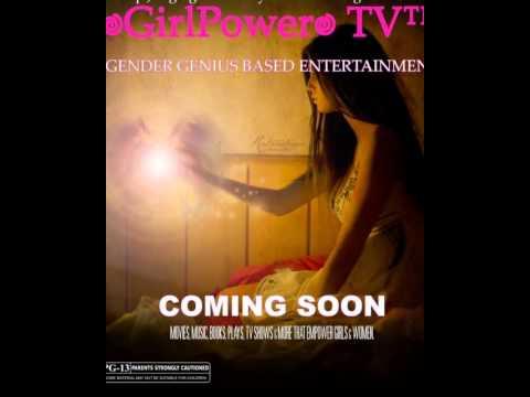 ♥GirlPower♥ TV™ - #Gender #Genius Based #Entertainment Channel by The ♥ChristiLuv♥ TV™ Network