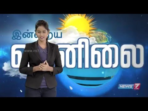 Weather Forecast | News7 Tamil | 17-04-2016