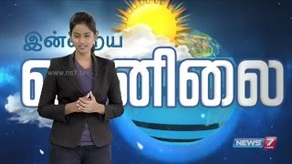 Weather Forecast   17.04.2016   News7 Tamil