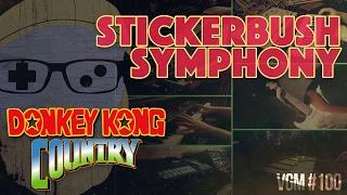 VGM #100: Stickerbush Symphony (Donkey Kong Country 2) Progessive Synth-Rock Cover
