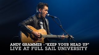"Andy Grammer ""Keep Your Head Up"" Live at Full Sail University"