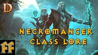 Necromancer Class Lore - Diablo Lore