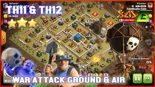 Clash of Clans⭐3-STAR TH11 & TH12⭐STRONGEST ATTACK GROUND & AIR
