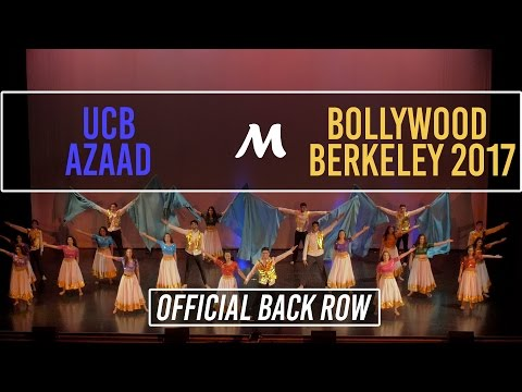 UC Berkeley Azaad | Bollywood Berkeley 2017 [Official Back Row 4K]