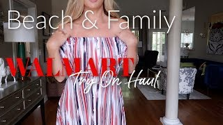 Walmart Try On Haul~ Beach and Family
