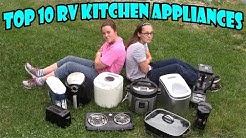 Top 10 RV Kitchen Appliances you MUST buy!