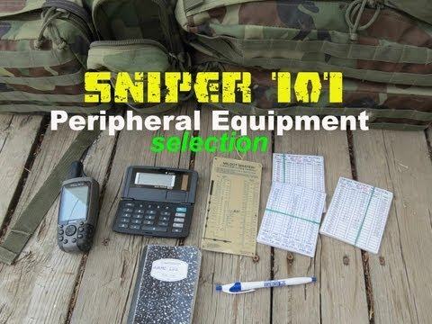 SNIPER 101 Part 23 - Sniper Field Kit and Peripheral Equipment - Rex Reviews
