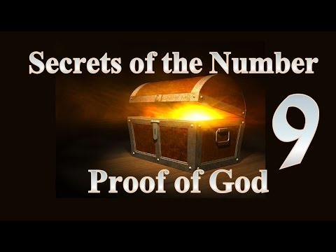 Secrets of the Number 9 - Proof of G-d
