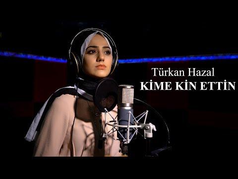 TÜRKAN HAZAL - Kime Kin Ettin ( yeni Akustik 2019 )