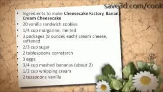 Secret Recipe - How To Make Cheesecake Factory Banana Cream Cheesecake (copycat Recipes)