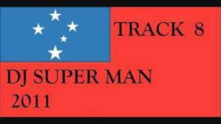 SAMOAN - DJ SUPER MAN TRACK 8