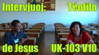 Intervjuoj: Téofilo de Jesus_UK-103_V10