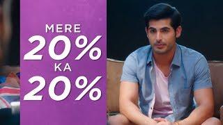 Mere 20% ka 20% | Pyaar Ka Punchnama 2 | Viacom18 Motion Pictures