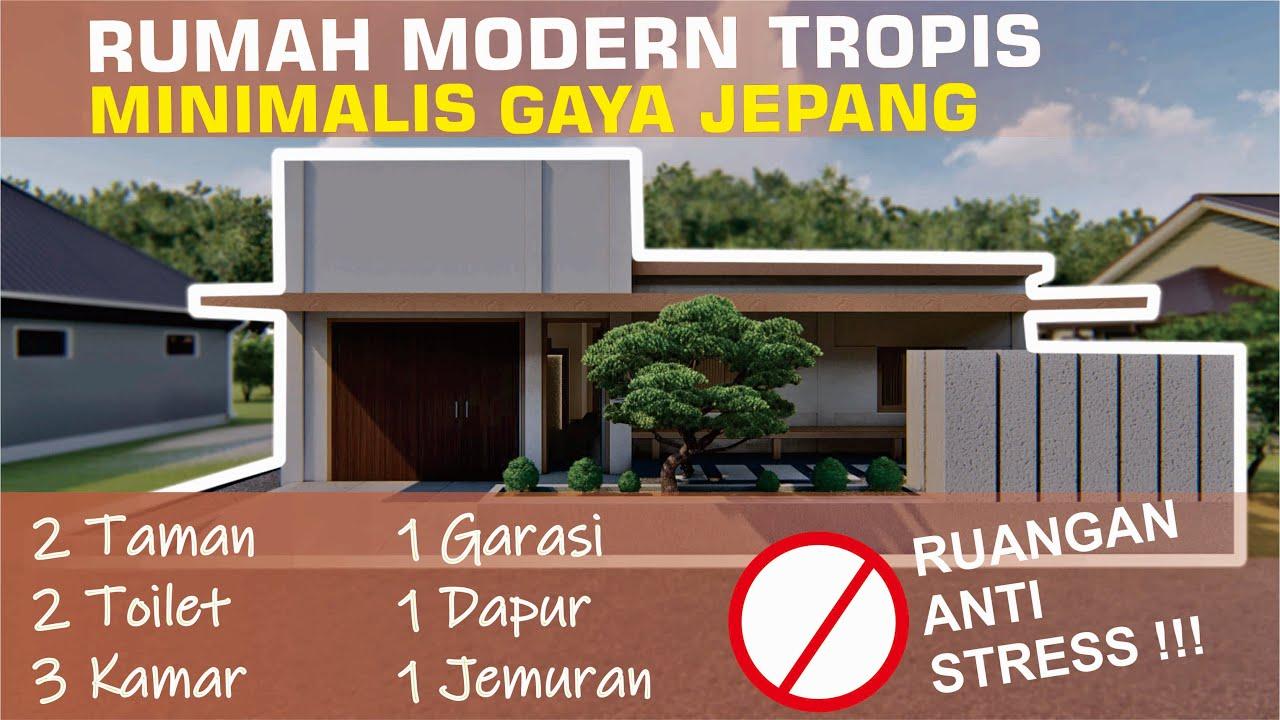Desain Rumah Minimalis Modern Tropis Nuansa Jepang Di Indonesia 2020 Youtube
